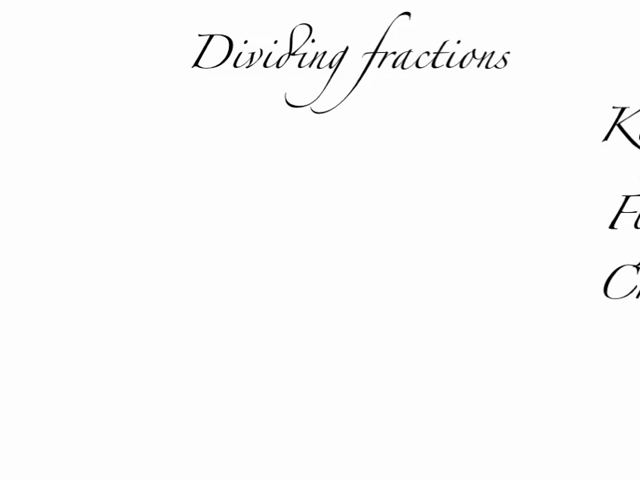 01 55 kfc dividing fractions 10 23 dividing fractions and mixed ...